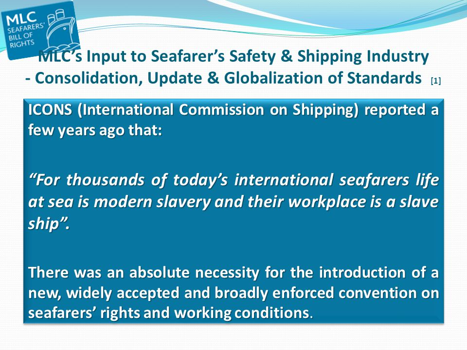 MLC's Input to Seafarer's Safety & Shipping Industry - Consolidation, Update & Globalization of Standards [1]